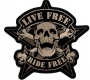 Large Live Free Ride Free Skull